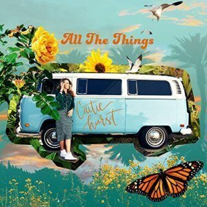 caitie hurst all the things album cover
