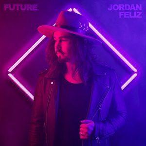 Future Jordan Feliz album cover