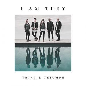 album cover i am they trial and triumph