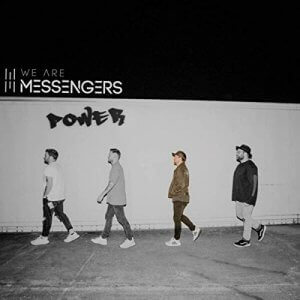 We Are Messengers - Power