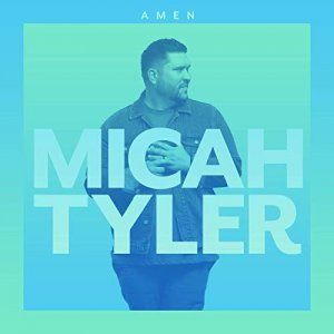amen single album cover micah tyler