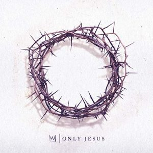 nobody casting crowns only jesus album cover