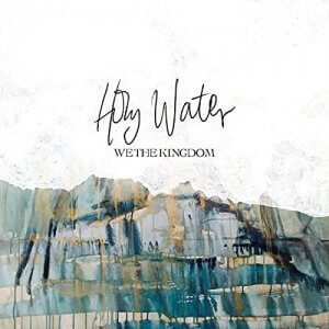 holy water we the kingdom album cover