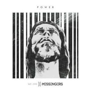 we are messengers album cover power