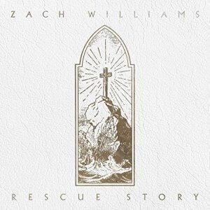 rescue story album zach williams